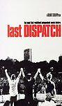 Last Dispatch, Good DVD, Chad Urmston, Pete Francis, Brad Corrigan, Helmut Schle