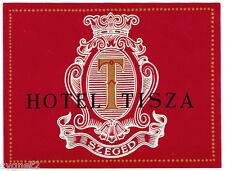 LUGGAGE LABEL HUNGARY SZEGED HOTEL TISZA