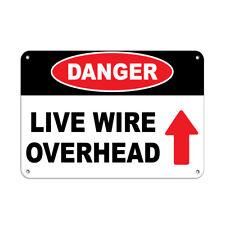 Danger Live Wire Overhead Hazard Sign Hazard Labels Aluminum METAL Sign