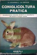 CONIGLICOLTURA PRATICA G Licciardelli e M Cortese Hoepli Manuale Fauna Conigli