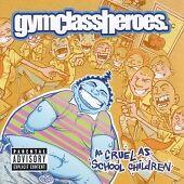 Gym Class Heroes - As Cruel as School Children (2007) CD NEW