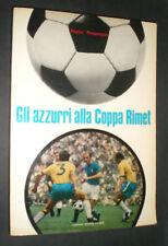 NAZIONALE AZZURRI ALLA COPPA RIMET 1970 PAOLO PROSERPIO