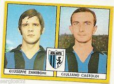 FIGURINE CALCIATORI EDIS 1969 / 70 *  ATALANTA   * ZANIBONI/ CASTOLDI -NUOVA