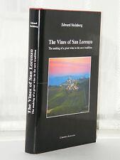 The Vines of San Lorenzo - 1st Edition 2004 / WINE