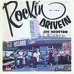 Joe Houston - Rockin' At The Drive In (CDCHD 994)