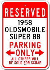 1958 58 OLDSMOBILE SUPER 88 Parking Sign