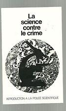 Roger Jean SEGALAT La science contre le crime eo 1975 TBE