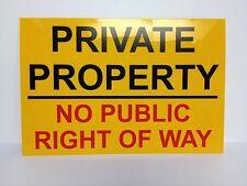 Private Property No Public Right of Way Sign 300 x 200 x 1.5mm Rigid Plastic