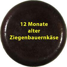 Ziegen Käse extra alt 12 Monate Toller Schmelz intensiv kräftig  (€ 28,90/Kg)