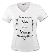 T-shirt Femme Je ne suis pas Vieille je suis Vintage - Humour - du S au XL
