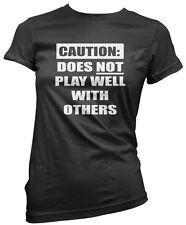 Attenzione! non gioca bene con gli altri-scontroso Moody Da Donna Aderente T-shirt