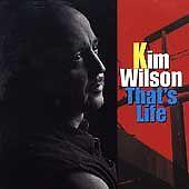 CD-Kim Wilson-That's Life Jan-1997, Texas Music Group/Lone Star Records)