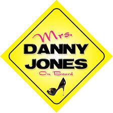 Mrs Danny Jones On Board Novelty Car Sign