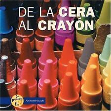 de la Cera al Crayon de Principio a Fin Spanish Edition