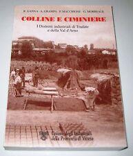 COLLINE E CIMINIERE Tradate Val D'Arno Varese - ed.2000