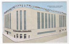 International Trade Mart New Orleans Louisiana linen postcard