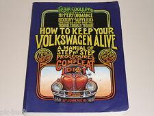 How to keep your Volkswagen alive - Idiotensichere VW Reparaturanleitung