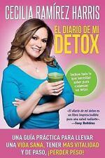 El Diario de Mi Detox: Una Guia Practica Para Llevar Una Vida Sana, Tener Mas Vi