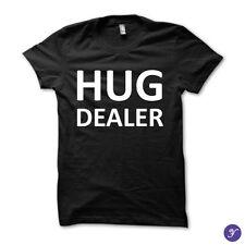 Hug Deale tshirt - Hug, Dealer, Funny, Swag, Minimal, Typography, Cool, Awesome