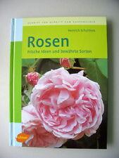 Rosen Frische Ideen und bewährte Sorten 2005