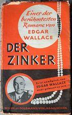 EDGAR WALLACE - alte gebundene Ausgabe DER ZINKER - Goldmann - Ravi Ravendro