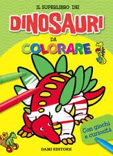 Il superlibro dei dinosauri da colorare. Ediz. a colori - Fizialetti Umberto