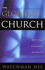 Glorious Church: By Watchman Nee