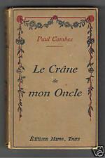 LE CRANE DE MON ONCLE PAUL COMBES MAME 1929