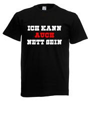 Herren T-Shirt Ich kann auch nett sein I Sprüche I Fun I Lustig I bis 5XL