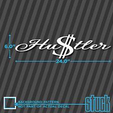 """Hustler LARGE - 24.0""""x6.0"""" - vinyl decal sticker money gangster street hood"""