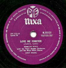 "CLASSIC 1958 UK No. 5  MARION RYAN 78 "" LOVE ME FOREVER "" PYE NIXA N 15121 EX"