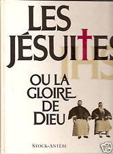 Les Jésuites ou la gloire de Dieu Jesuit Book 1990