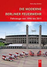Berliner Feuerwehr 1996-2011 Geschichte Stadt Bildband Buch Fotos Archivbilder