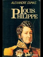 LOUIS-PHILIPPE  ALEXANDRE DUMAS OLIVIER ORBAN 1981 HOMMES ET DESTINS