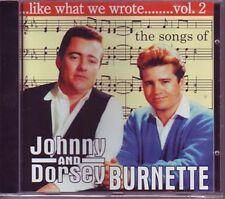 Johnny & Dorsey Burnette-like what we wrote vol. 2 CD