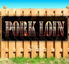 Pork Loin Advertising Vinyl Banner Flag Sign Many Sizes Usa