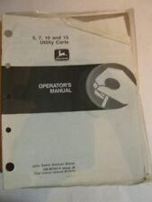 JOHN DEERE OPERATORS MANUAL 5 7 10 & 15 UTILITY CART J8