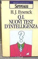 Q I NUOVI TEST D INTELLIGENZA H J Eysenck Rizzoli 1982 Psicologia Manuale di e