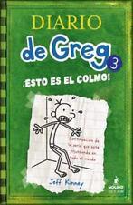 Diario de Greg # 3: Esto es el colmo! (Spanish Edition) Jeff Kinney