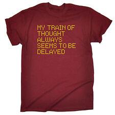 Train de pensée retardé T-shirt homme tee-shirt anniversaire Sarcastique drôle Intelligent Cadeau