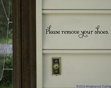 "Please Remove Your Shoes - Vinyl Decal Sticker - 11.5"" x 2.5"" (1 line)"