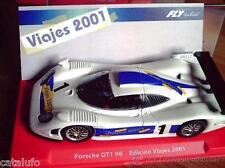 FLY 99167 EDICION ESPECIAL  VIAJES 2001 Porsche GT1 98  SLOT 1/32  NEW  NUEVO