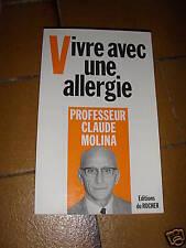 vivre avec une allergie par professeur claude molina