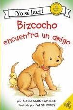 Bizcocho encuentra un amigo My First I Can Read Spanish Edition
