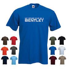 """""""mon autre voiture est une bentley"""" men's voiture drôle cadeau anniversaire t-shirt"""