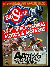 Catalogue Accesoires bigStore Motos & Motards 2004