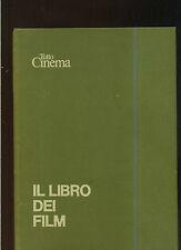 TUTTO CINEMA a cura de Rossignoli - IL LIBRO DEI FILM -