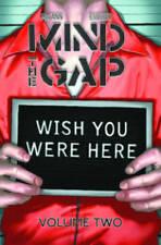 Mind The Gap Volume 2: Wish You Were Here TP (Mind the Gap Tp) by McCann, Jim |