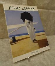 CATALOGO MOSTRA JULIO LARRAZ POTERE ASSOLUTO GALLERIA TEGA 11/12 2002