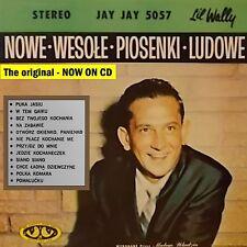 "Li'l Wally Polka CD - Nowe Wesole Piosenki Ludowe - The ""Puka Jasiu"" recording!"